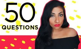 Crushes, Fears and Secrets! TMI Tag 50 Questions