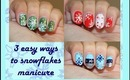 Let It Snow! Three Easy Snowflake Nail Designs
