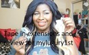 Tape in extensions and mini myluxury1st review