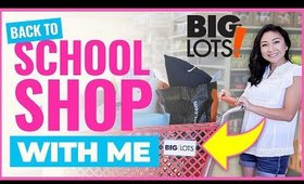 SHOP WITH ME AT BIG LOTS FOR BACK-TO-SCHOOL!