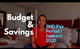 Budget & Savings | 2nd Pay Period in January 2020 | Saved 1,000 in one Month