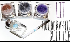 Review & Swatches: LIT Holographic Glitter Kit