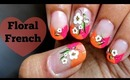 Bright Floral French Manicure for SPRING/SUMMER.