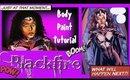 Blackfire Body Paint Tutorial (NoBlandMakeup)
