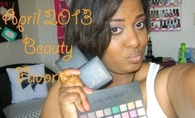 April  2013♥ Beauty Favorites With Bloopers