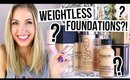 BUY OR BYE Weightless Foundations!? || What Worked & What Didn't