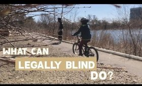25 Things Legally Blind People  CAN Do