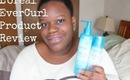 Natural Hair | Quick Review L'oreal EverCurl Products