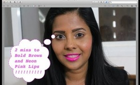 Get Ready in 2 mins - Clubbing makeup ! Bold Brows and Neon Pink Lips !- Indian makeup