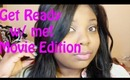 Talk Thru: Get ready w/ me | Going to the Movies @TheShells23