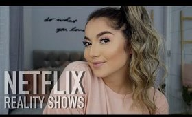 NETFLIX - REALITY SHOWS