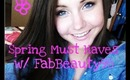 Spring Must-Haves! (Collab w/ FabBeauty98)