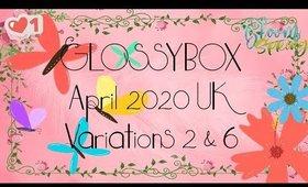 Glossybox April 2020 UK Variations 2 & 6