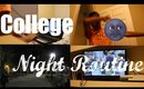 College Freshman Night Routine!
