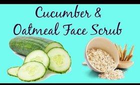 Cucumber, Oatmeal  Scrub for Oily Skin