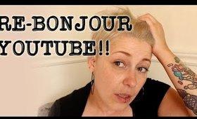 Re-Bonjour YouTube!! :-D