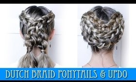 2 HAIRSTYLES! DUTCH BRAIDS PONYTAILS & UPDO!!