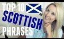 TOP 10 SCOTTISH PHRASES! | BeautyCreep