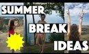 Summer Break Ideas   A Perfect Summer Day