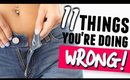 11 Things You're Doing WRONG! LIFE Hacks You NEED to Know!