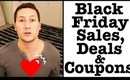 Black Friday 2011 Sales, Deals and Coupon Codes! (Cyber Monday!)
