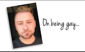 MY COMING OUT STORY - ON BEING GAY