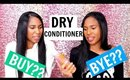 Dry Conditioner For Relaxed Hair?| Buy or Bye?