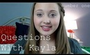 Questions with Kayla: Number One