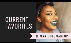 Current Faves #1   imanidoesmakeup