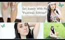 GRWM: Festival Edition (makeup, instant tan, hair & outfit)