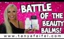 Battle Of The Beauty Balms! | 6 Tried & Tested | Tanya Feifel-Rhodes