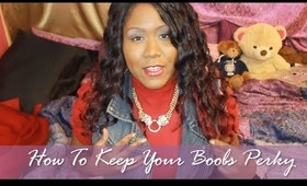 How To Keep Your Boobs Perky - How to Prevent Saggy Breasts In 3 Easy Steps