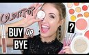 BUY OR BYE: COLOURPOP || What Worked & What DIDN'T