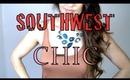 Fashion Friday: Southwest Chic