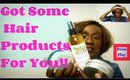 Natural Hair: Product Haul/First Look & Vlog Sneak Peak