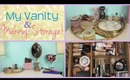 What's On My Vanity & Everyday Makeup Storage!