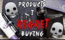 Products I Regret Buying!!