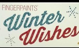 Clearance Alert! FingerPaints Winter Wishes ($3.29 each @SallyBeauty)