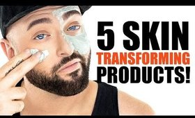 5 SKIN TRANSFORMING PRODUCTS!