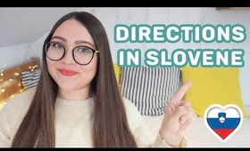 How to Ask for Directions in Slovene & How to Tell Directions in Slovene   Learn Slovene with Sandra