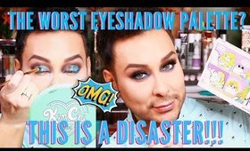 This Could Possibly Be The Worst Eyeshadow Palette I Have Ever Used! - mathias4makeup