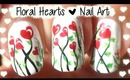 Love, Hearts, Romantic Floral Nail Art ❤