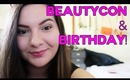 Birthday & BeautyCon! (Vlog) | OliviaMakeupChannel
