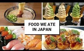 FOOD WE ATE IN OSAKA, JAPAN - WE ATE THE BEST RAMEN!