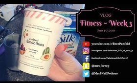 VLOG   Fitness - Week 3   June 3 to 7, 2019   Fabulous Life of Mrs. P