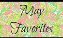 May Favorites 2014