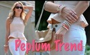 How to Wear the Peplum Trend