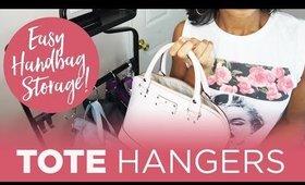Easiest Handbag Storage Ever! The Original Tote Hanger