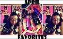 April Favorites