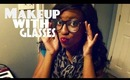 Makeup Look with Glasses